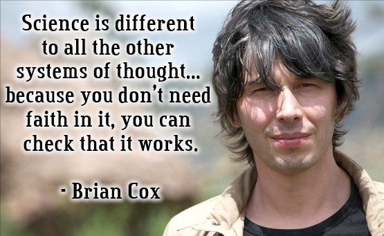 Brian Cox saying Science is different